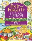 Fix-It and Forget-It Lightly Revised & Updated: 600 Healthy, Low-Fat Recipes For Your Slow Cooker Cover Image