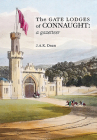 The Gate Lodges of Connaught: A Gazetteer Cover Image
