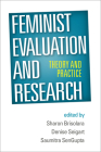 Feminist Evaluation and Research: Theory and Practice Cover Image