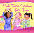 Pink Tiara Cookies for Three Cover Image