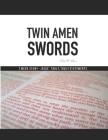 Twin Amen Swords: 7 Week Study Jesus'