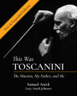 This Was Toscanini: The Maestro, My Father, and Me Cover Image