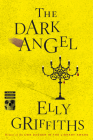 The Dark Angel (Ruth Galloway Mysteries) Cover Image