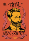 The Trial of Roger Casement Cover Image