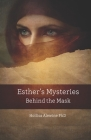 Esther's Mysteries Behind the Mask Cover Image