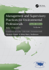 Management and Supervisory Practices for Environmental Professionals: Basic Principles, Volume I Cover Image