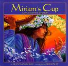 Miriam's Cup: A Passover Story Cover Image