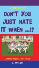 Don't You Hate It When - Common Interaction Jokes Cover Image