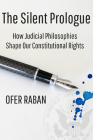 The Silent Prologue: How Judicial Philosophies Shape Our Constitutional Rights Cover Image