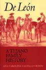 de León, a Tejano Family History Cover Image