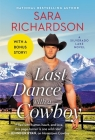 Last Dance with a Cowboy: Includes a Bonus Novella (Silverado Lake #3) Cover Image
