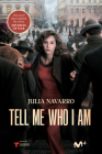 Tell Me Who I Am Cover Image