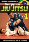 Encyclopedia of Brazilian Jiu-Jitsu: Volume 1 Cover Image