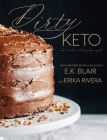 Dirty Keto: How to Cheat Without Getting Caught Cover Image