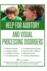 Help for Auditory and Visual Processing Disorders: Strategies for Parents and Teachers Cover Image