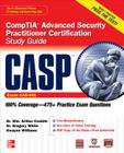 Casp Comptia Advanced Security Practitioner Certification Study Guide (Exam Cas-001) (Certification Press) Cover Image