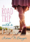A Road Trip with a Psychic Cover Image