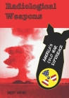 Radiological Weapons: America's Cold War Experience Cover Image