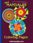 Mini Mandala Coloring Pages: Relaxing Mandala style coloring images to suit all levels of ability. A family book Cover Image