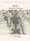 Bone: A Regulator of Physiology (Perspectives Cshl) Cover Image