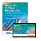 Preventing Medical Emergencies: Use of the Medical History in Dental Practice: Use of the Medical History in Dental Practice Cover Image