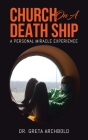 Church on a Death Ship: A Personal Miracle Experience Cover Image