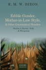 Edible Gender, Mother-In-Law Style, and Other Grammatical Wonders: Studies in Dyirbal, Yidin, and Warrgamay Cover Image