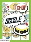 Chop, Sizzle, Wow: The Silver Spoon Comic Cookbook Cover Image