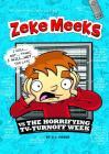 Zeke Meeks Vs the Horrifying Tv-Turnoff Week Cover Image