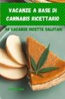 Vacanze a base di cannabis Ricettario Cover Image