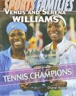 Venus and Serena Williams: Tennis Champions Cover Image