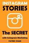 Instagram Stories: The Secret to Make Passive Income Stream with Instagram Marketing Cover Image