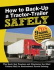 How to Back-Up a Tractor-Trailer SAFELY Cover Image
