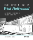 Once Upon a Time in West Hollywood: L.A. Through the Lens of a Teenager in the '70s Cover Image