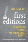 Napoleon Hill's First Editions: On Mastering Personal and Professional Success Cover Image