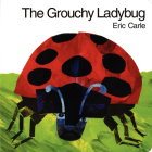 The Grouchy Ladybug Board Book Cover Image