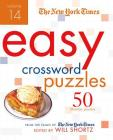 The New York Times Easy Crossword Puzzles Volume 14: 50 Monday Puzzles from the Pages of The New York Times Cover Image