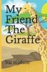 My Friend The Giraffe Cover Image