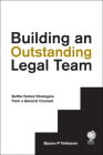 Building an Outstanding Legal Team: Battle-Tested Strategies from a General Counsel Cover Image