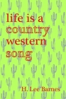Life Is a Country Western Song Cover Image