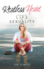Restless Heart: My Struggle with Life & Sexuality Cover Image