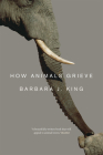 How Animals Grieve Cover Image
