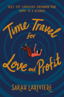Time Travel for Love and Profit Cover Image
