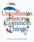 An Uncommon History of Common Things Cover Image