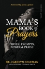 Mama's Book of Prayers: Prayer, Prompts, Power and Praise Cover Image