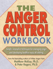 The Anger Control Workbook: Getting Through Treatment and Getting Back to Your Life Cover Image