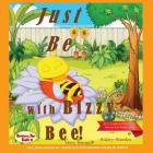 Just Be with Bizzy Bee Cover Image