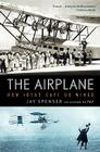 The Airplane: How Ideas Gave Us Wings Cover Image