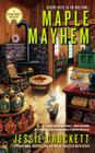 Maple Mayhem (A Sugar Grove Mystery #2) Cover Image