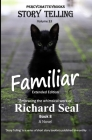 'Familiar': Story Telling Thirty Three Cover Image